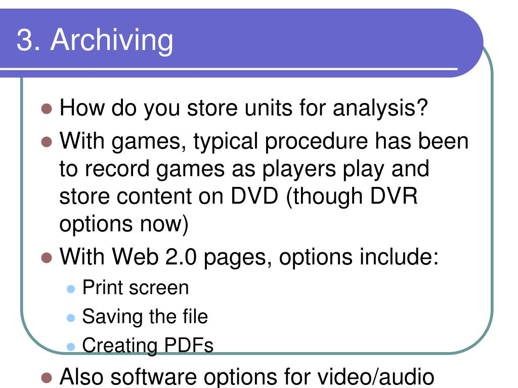 3. Archiving