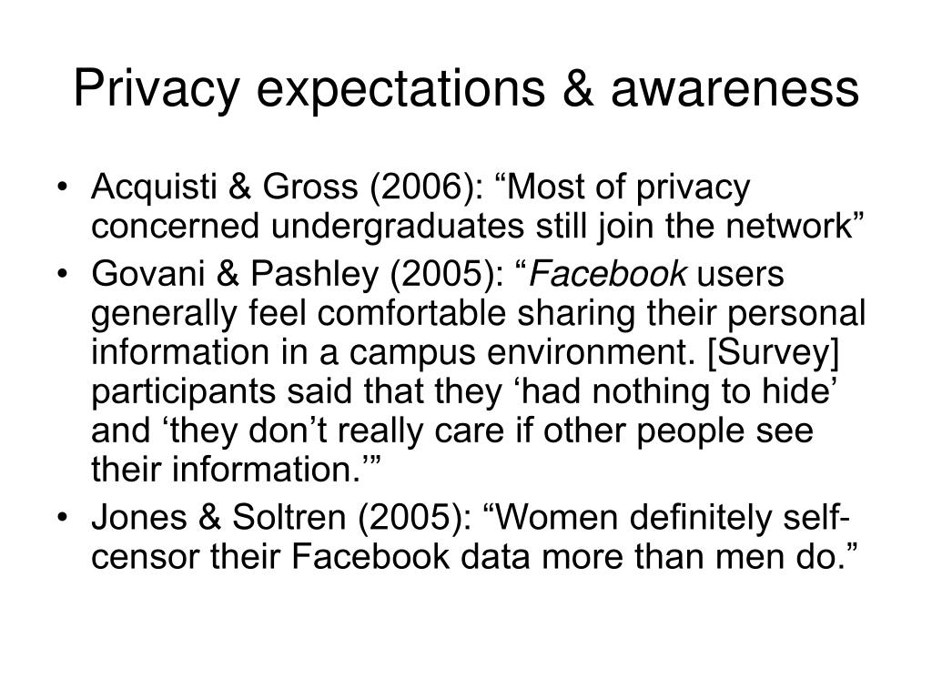 Privacy expectations & awareness