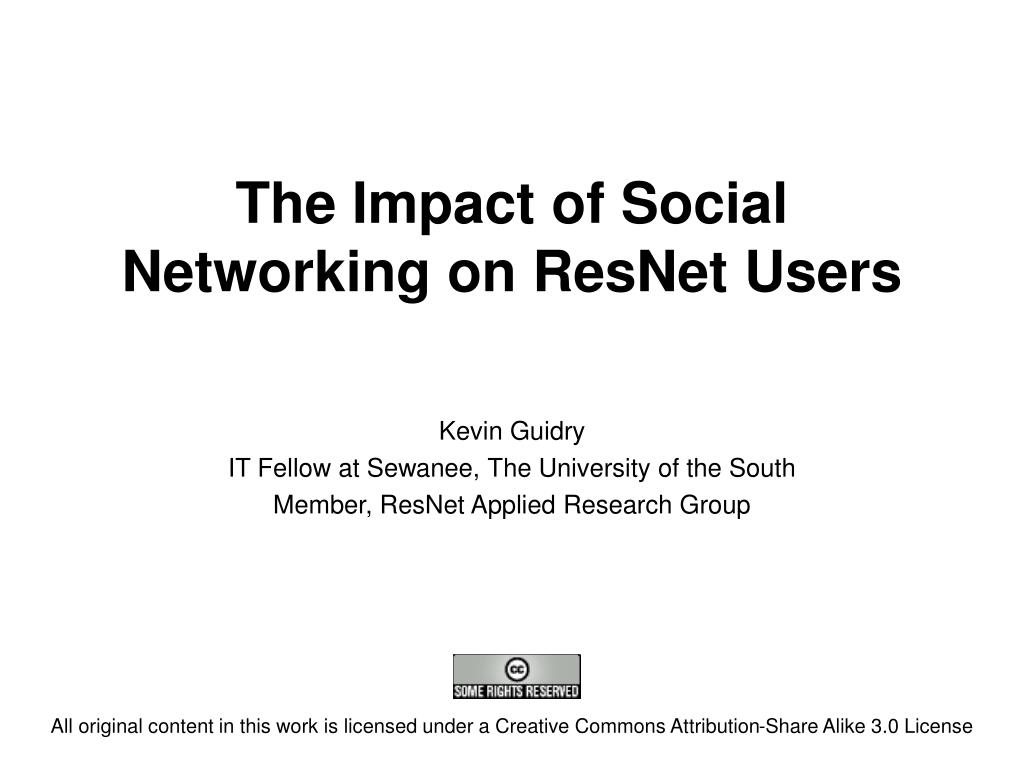 The Impact of Social Networking on ResNet Users