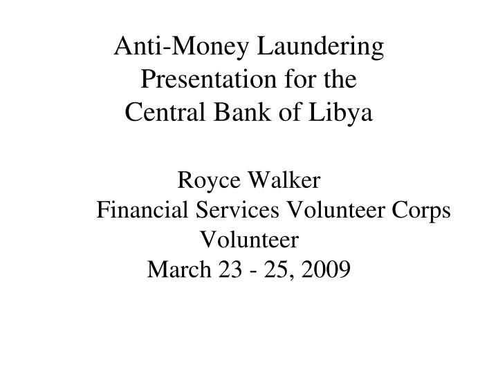 Anti-Money Laundering Presentation for the