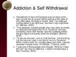 addiction self withdrawal