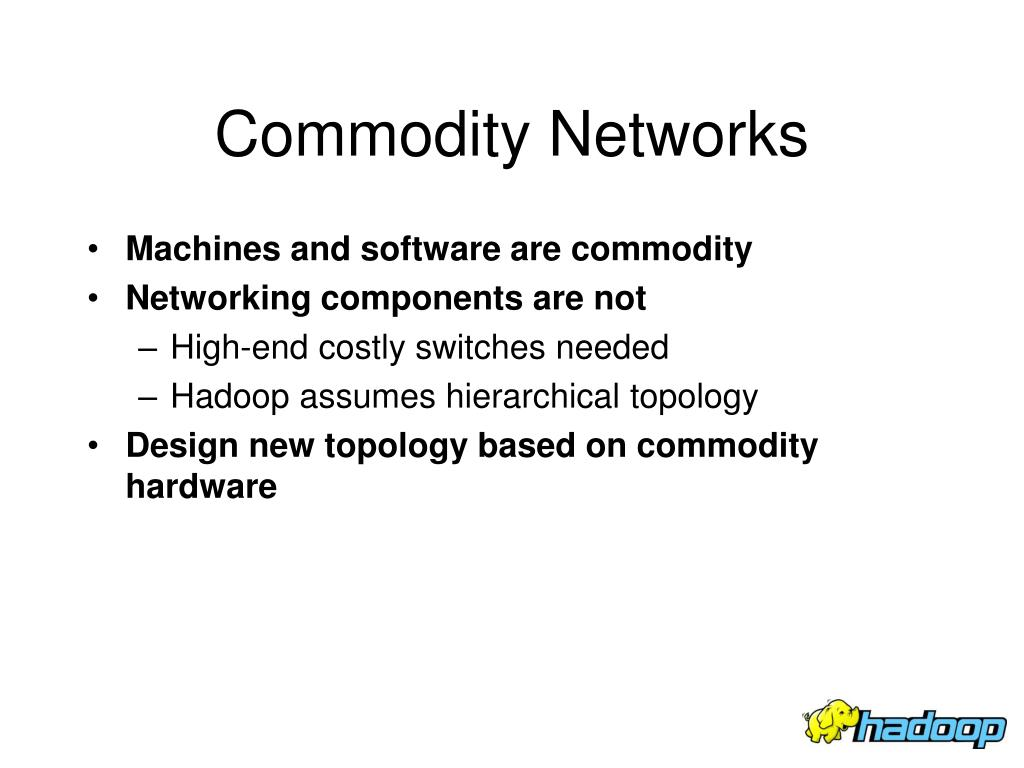 Commodity Networks