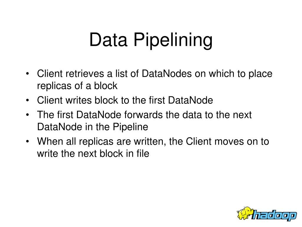 Data Pipelining