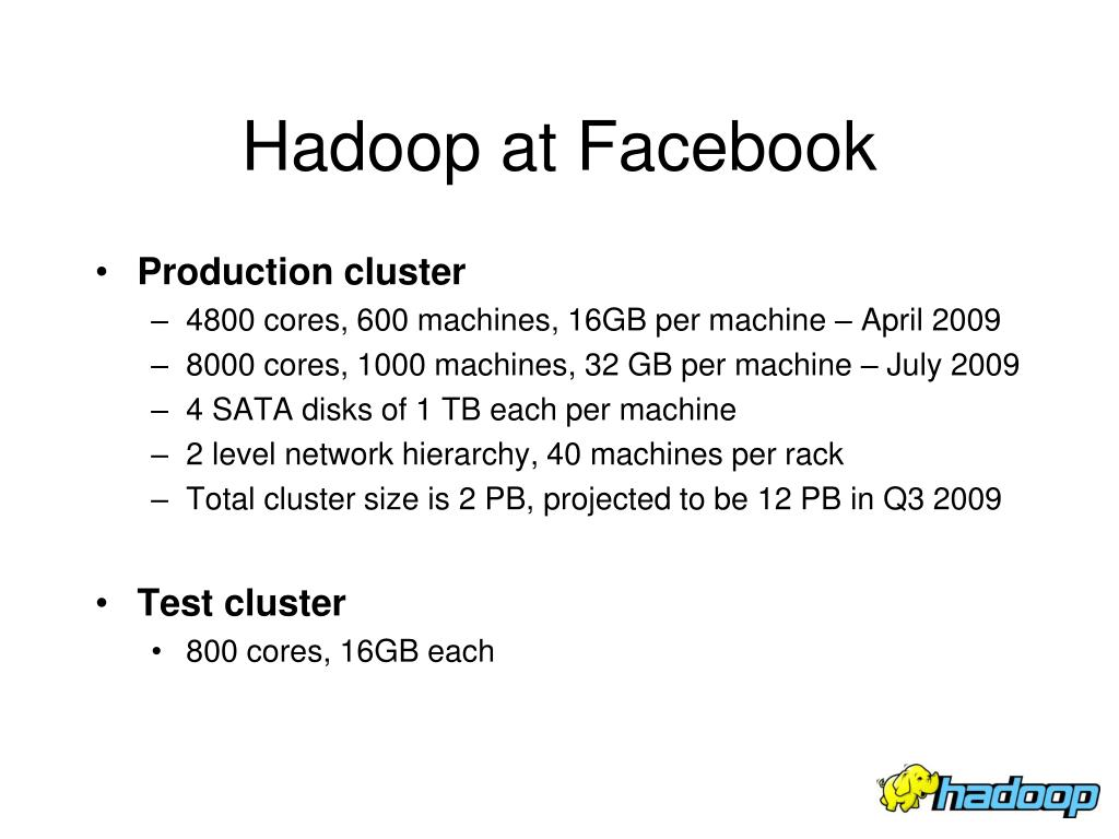 Hadoop at Facebook