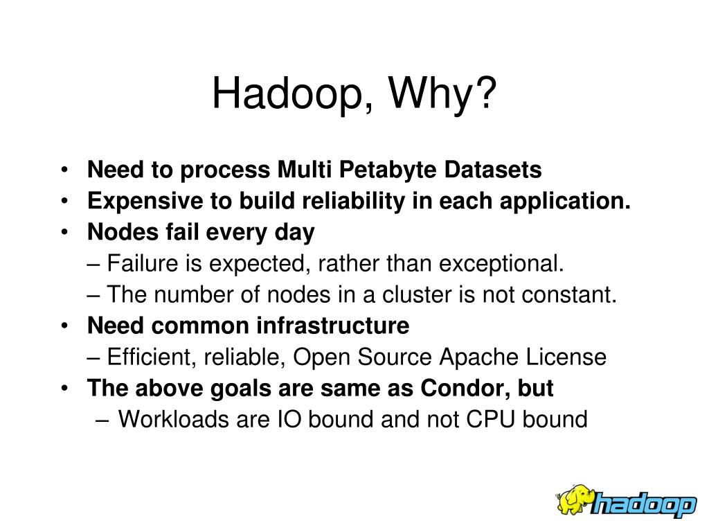 Hadoop, Why?