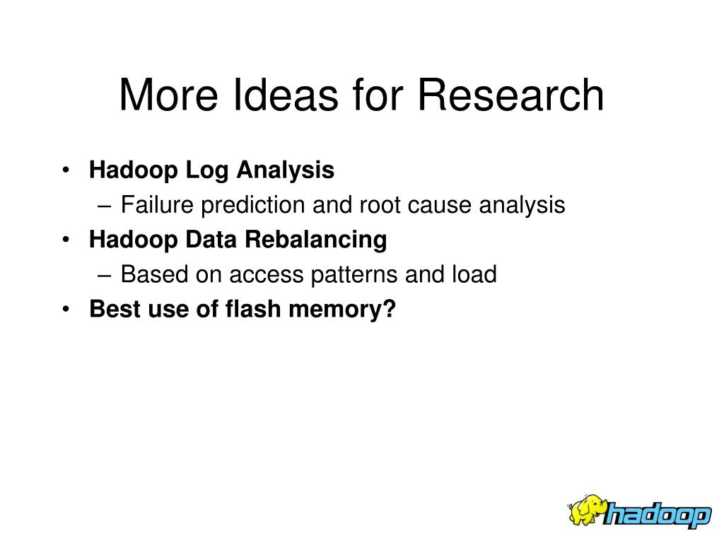 More Ideas for Research