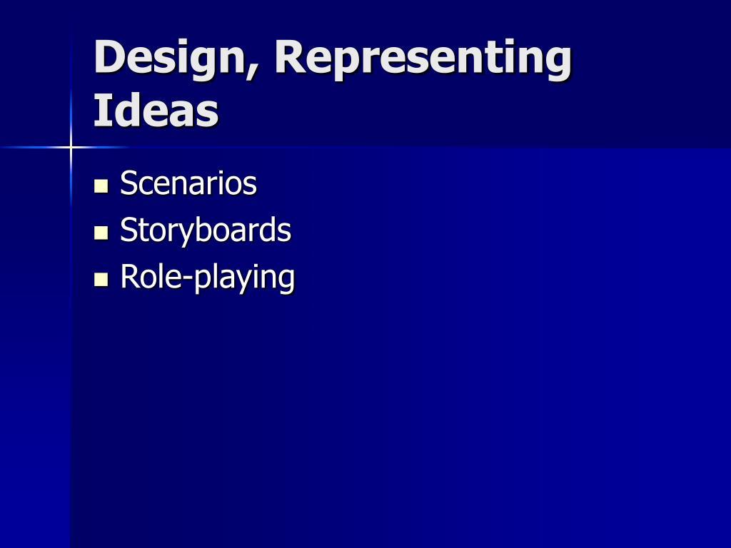Design, Representing Ideas