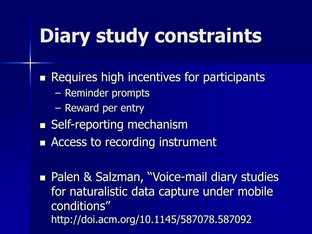 Diary study constraints