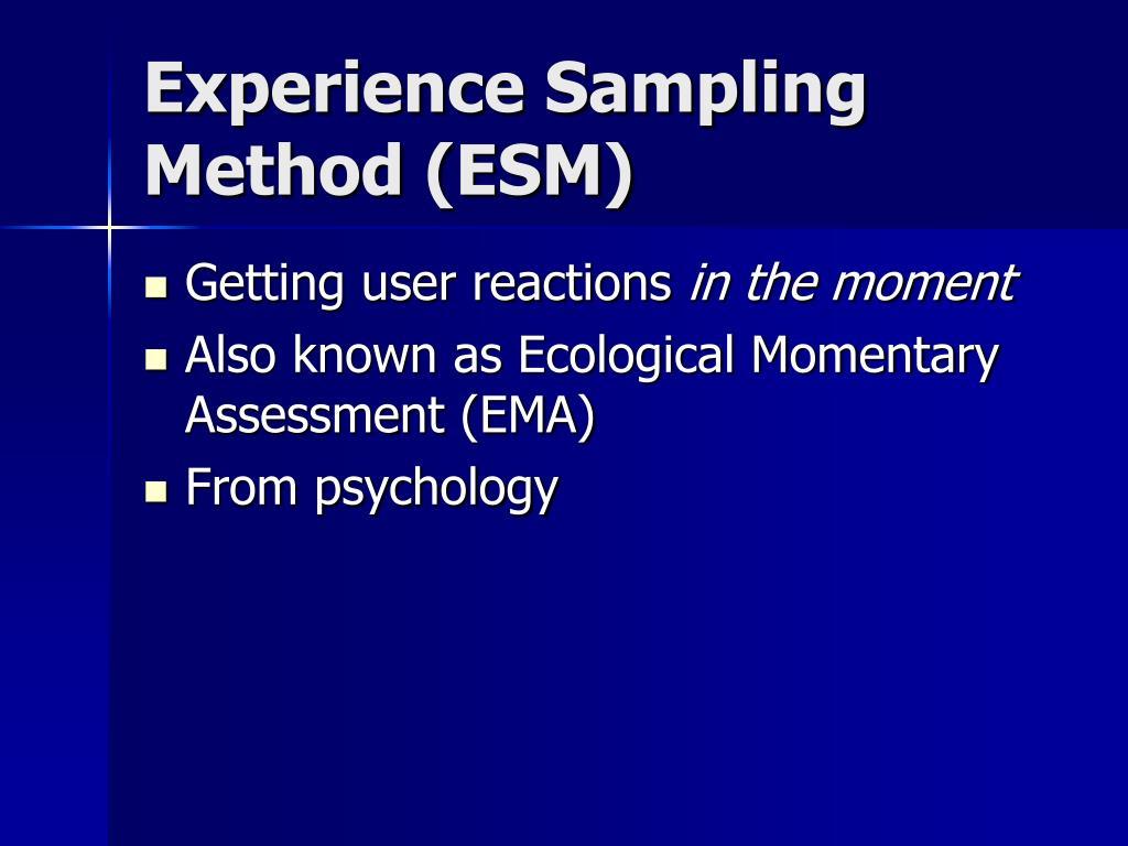 Experience Sampling Method (ESM)
