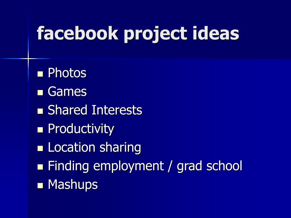 facebook project ideas
