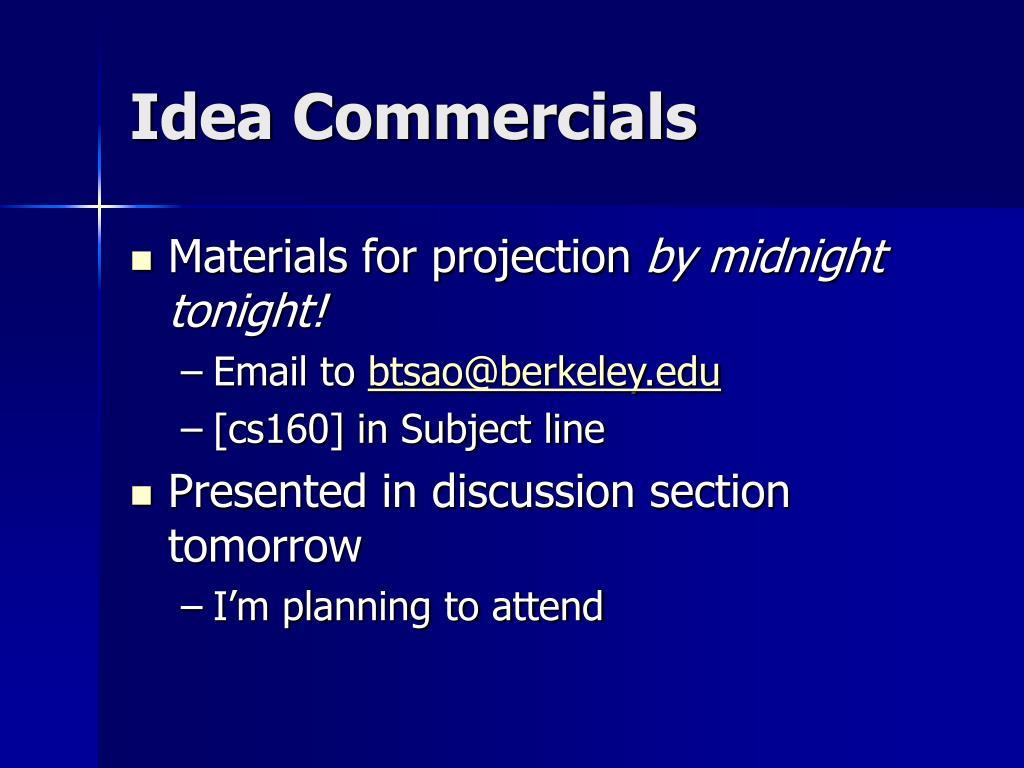 Idea Commercials