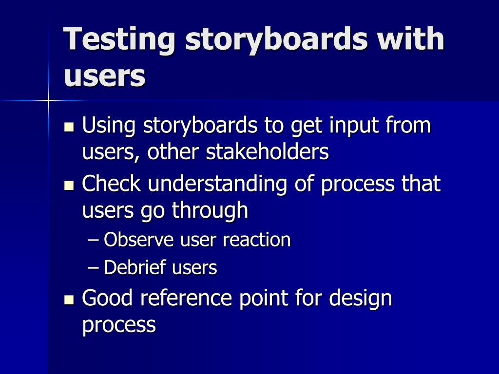 Testing storyboards with users