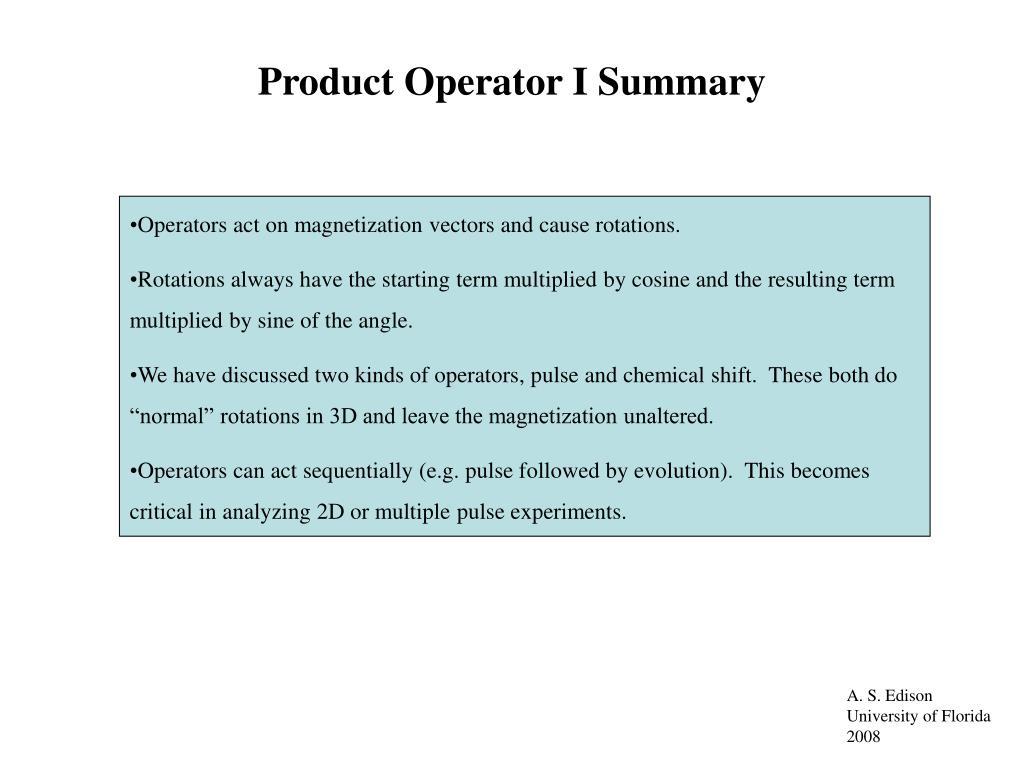Product Operator I Summary