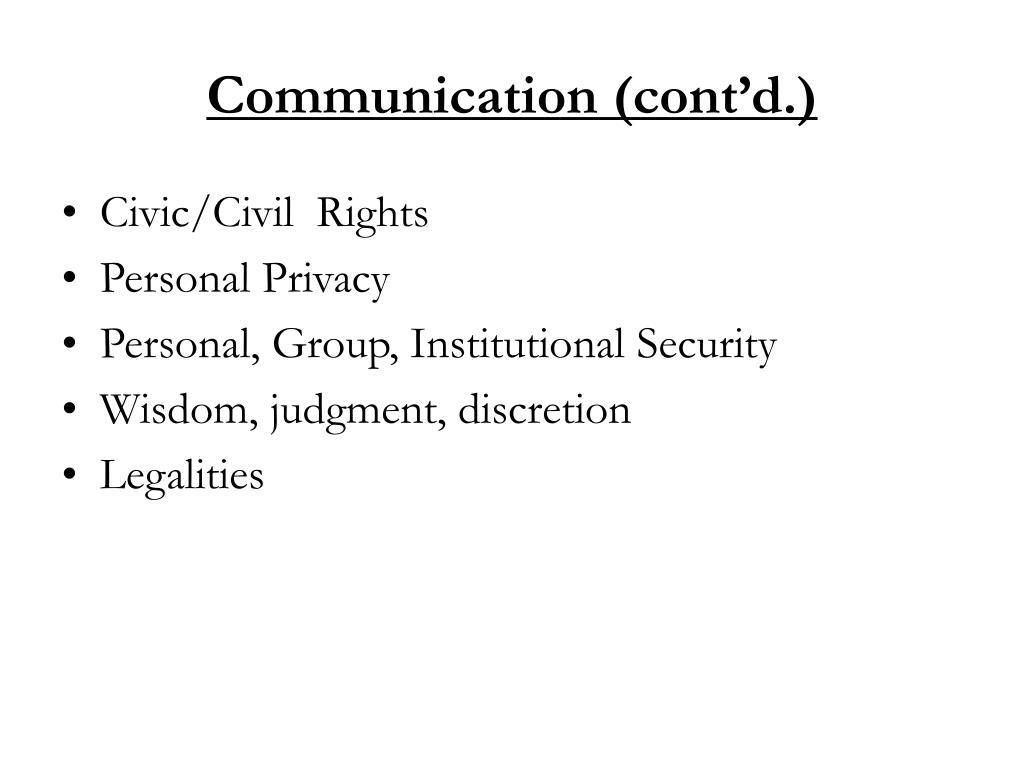 Communication (cont'd.)