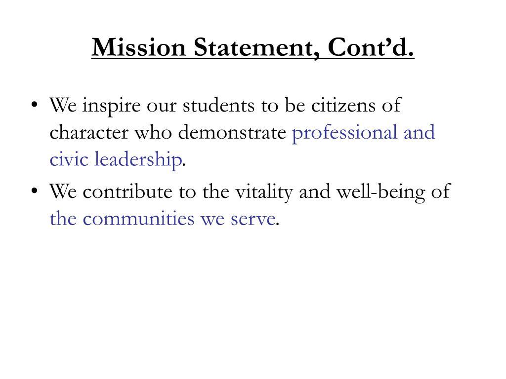Mission Statement, Cont'd.