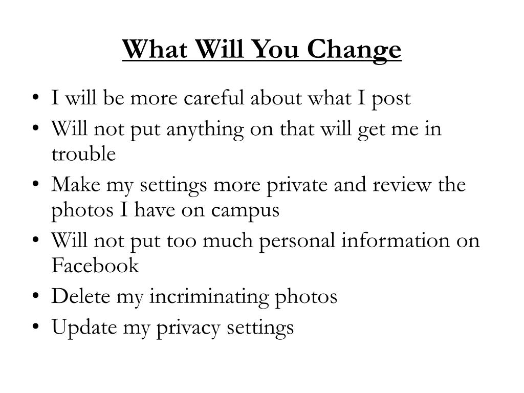What Will You Change
