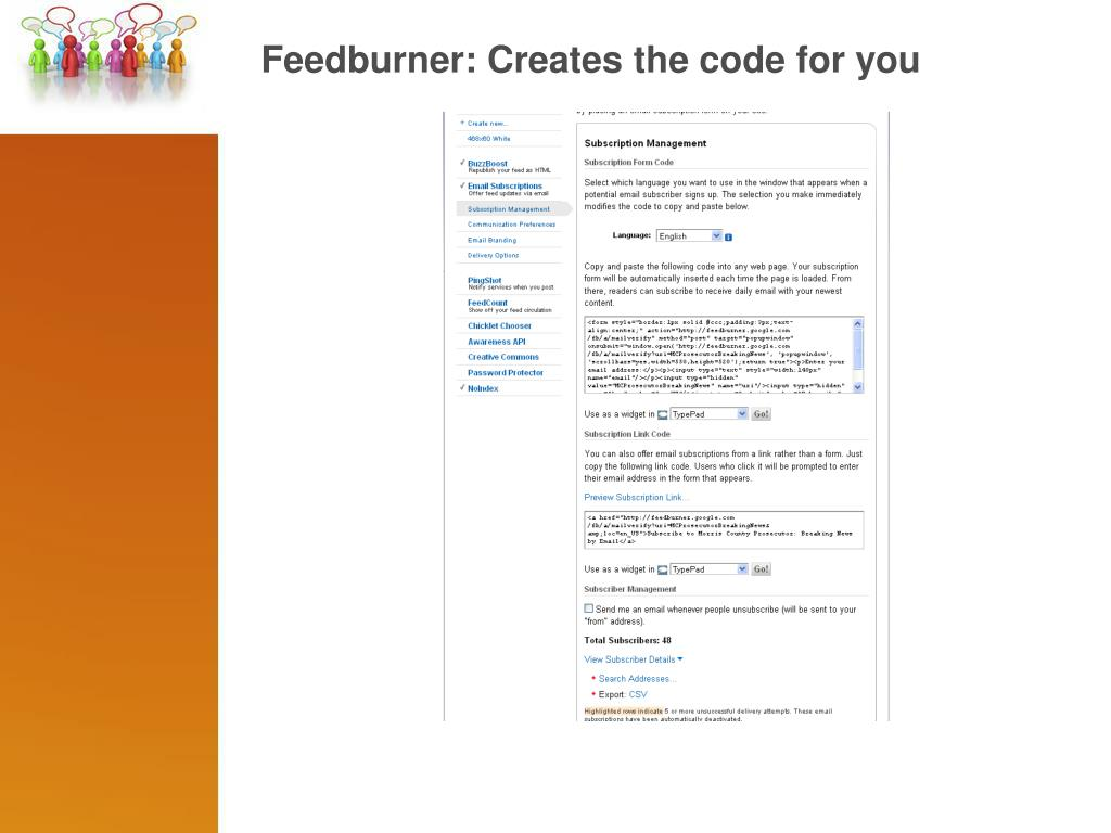 Feedburner: Creates the code for you