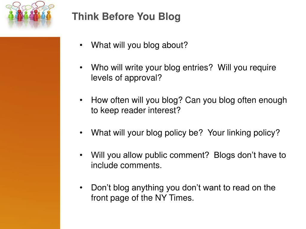 Think Before You Blog