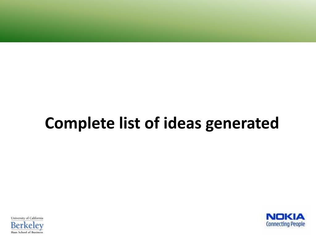 Complete list of ideas generated