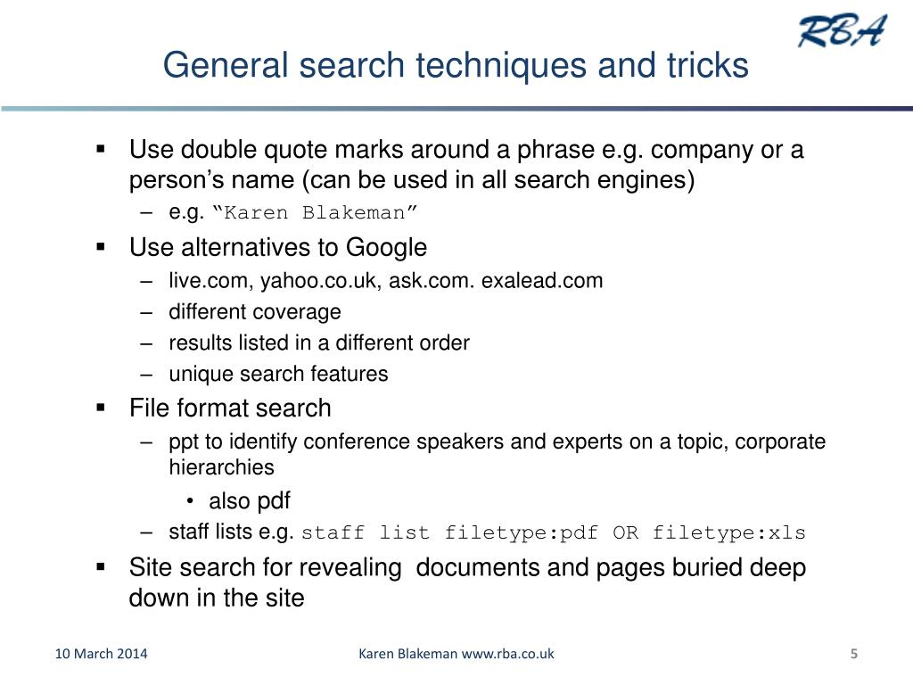 General search techniques and tricks