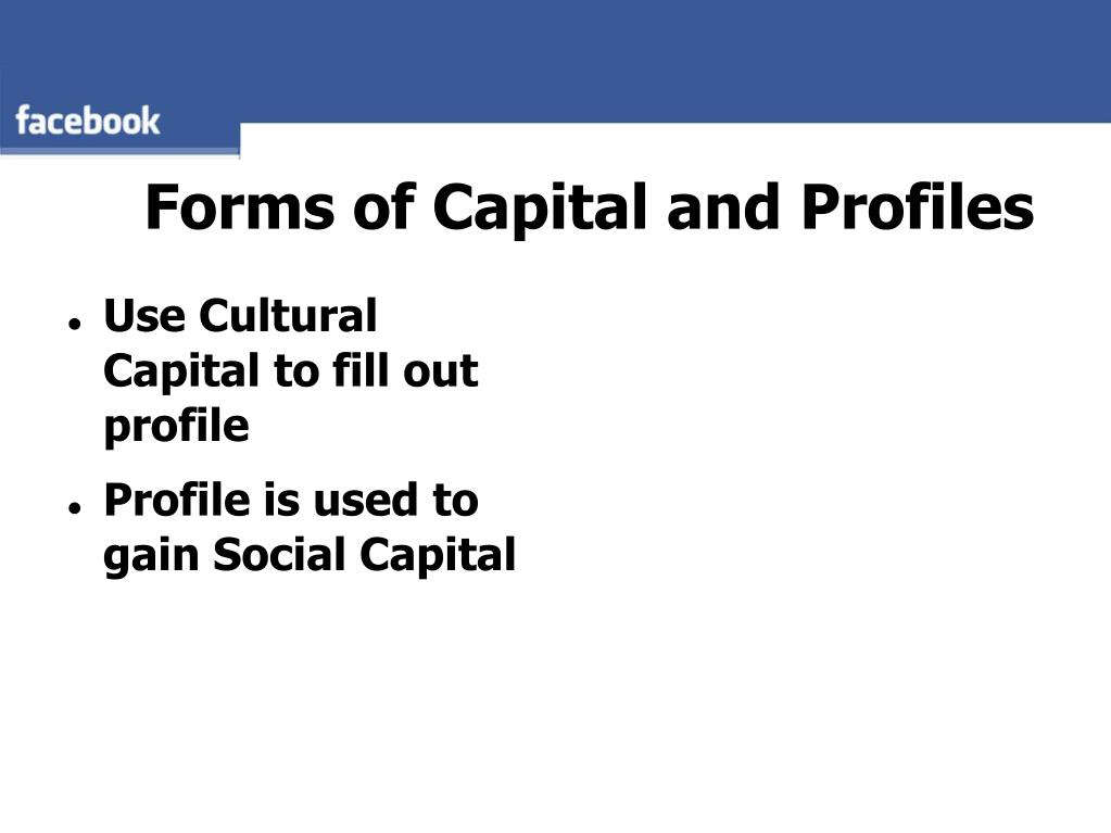 Forms of Capital and Profiles