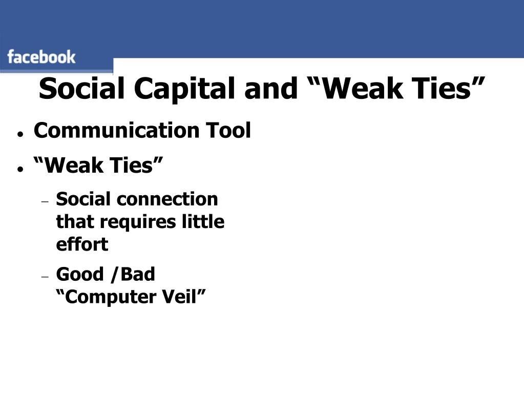 "Social Capital and ""Weak Ties"""