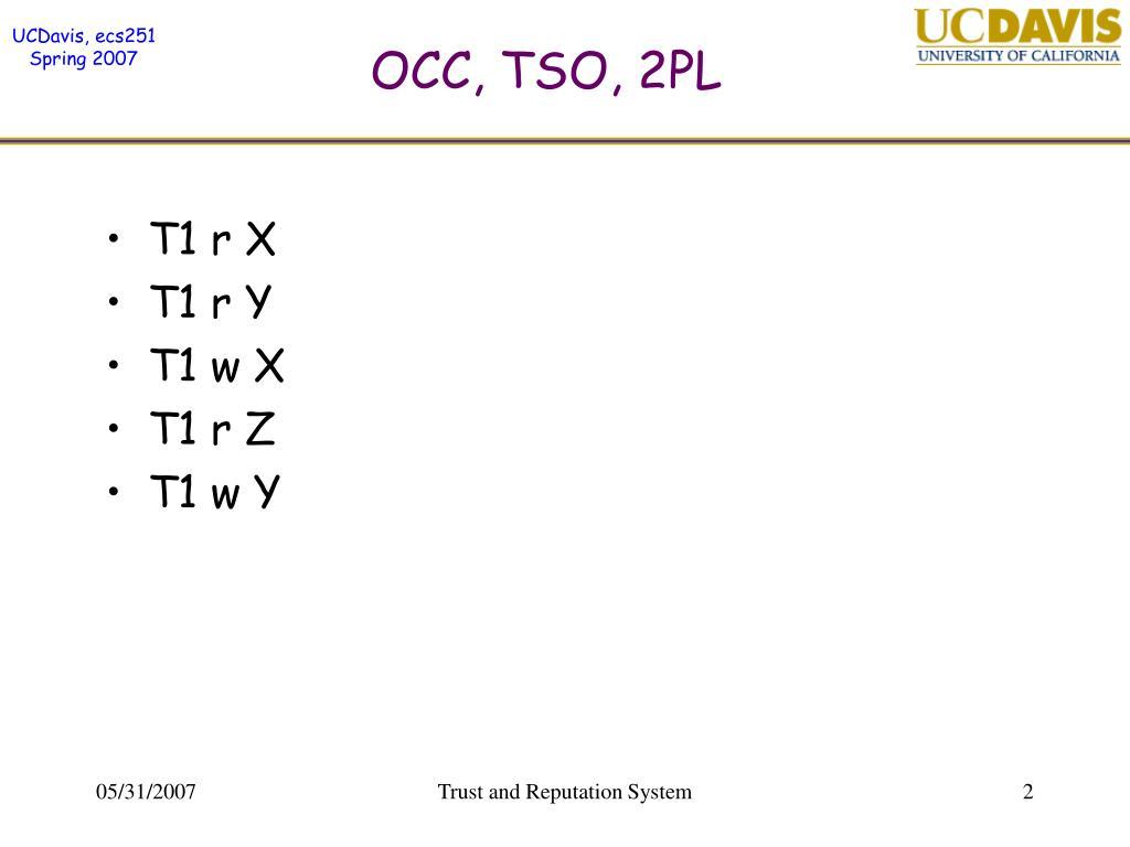 OCC, TSO, 2PL