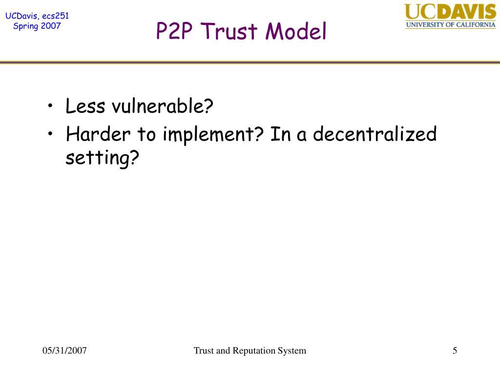 P2P Trust Model