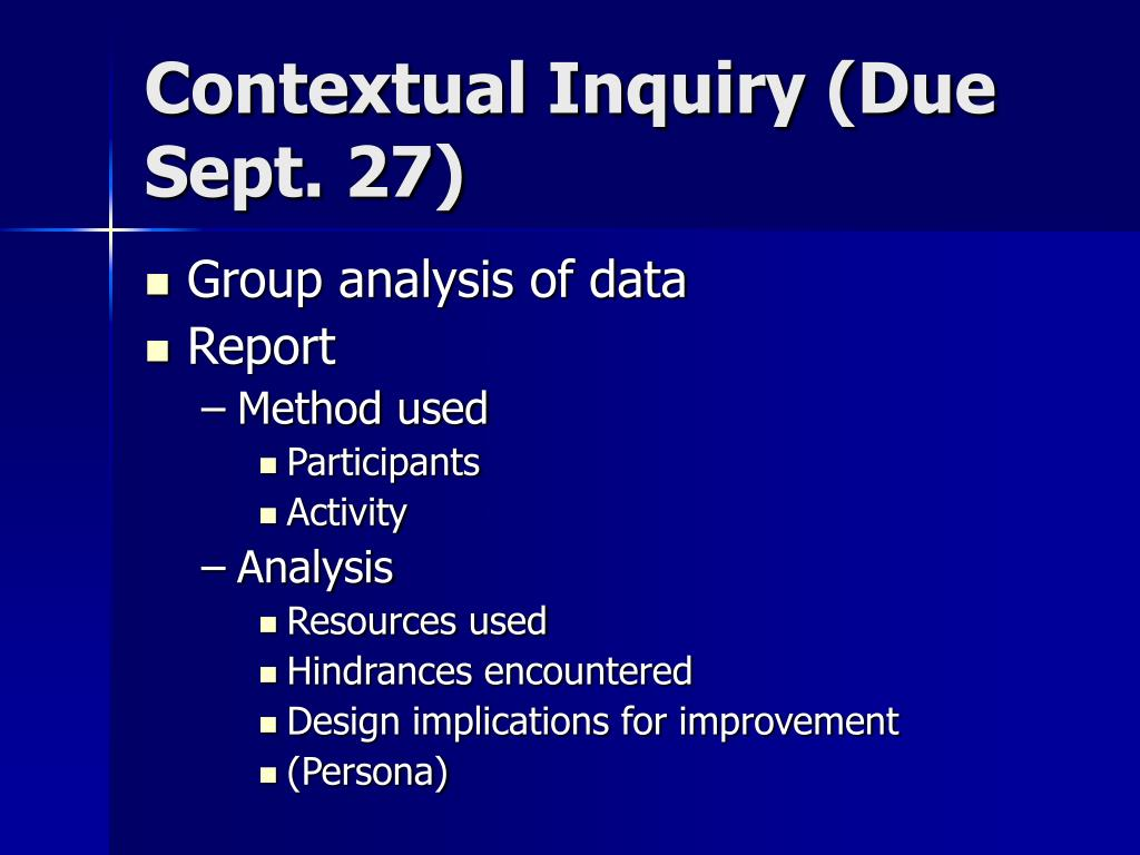 Contextual Inquiry (Due Sept. 27)