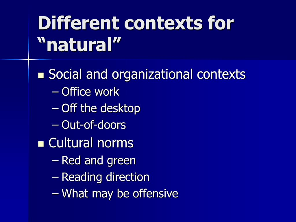 "Different contexts for ""natural"""