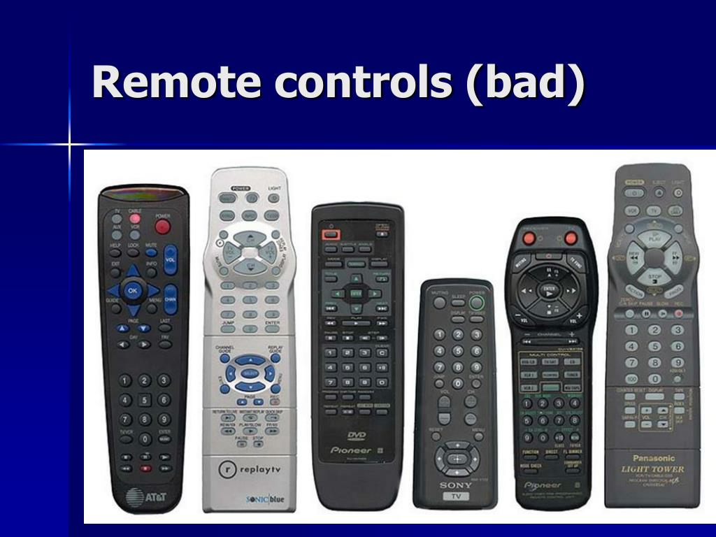 Remote controls (bad)