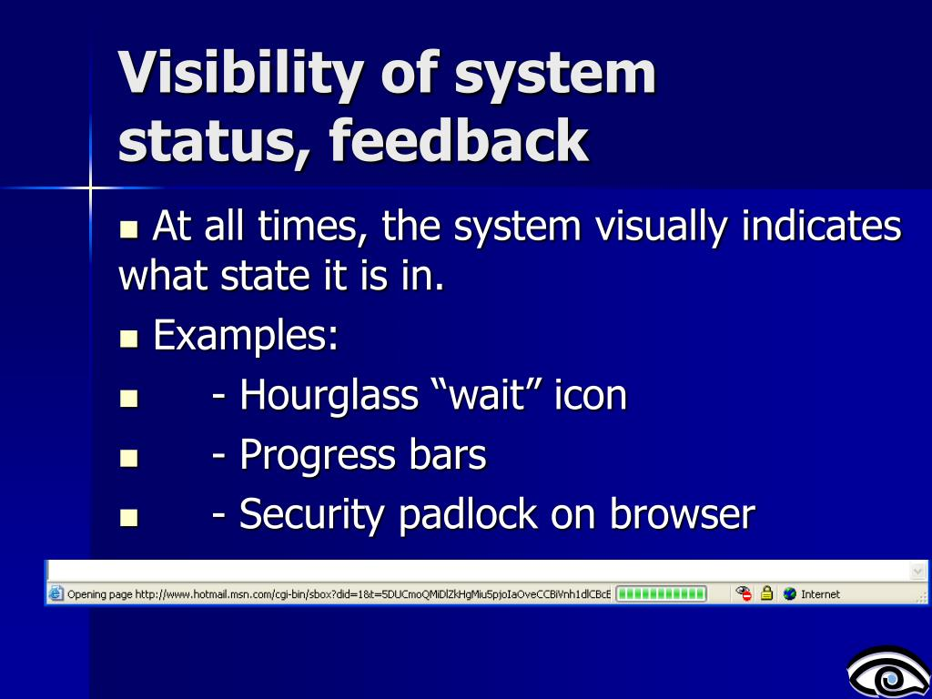 Visibility of system status, feedback