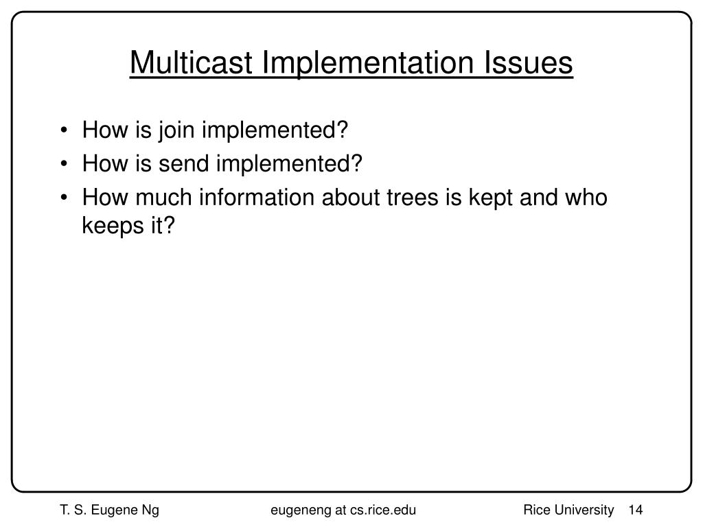 Multicast Implementation Issues