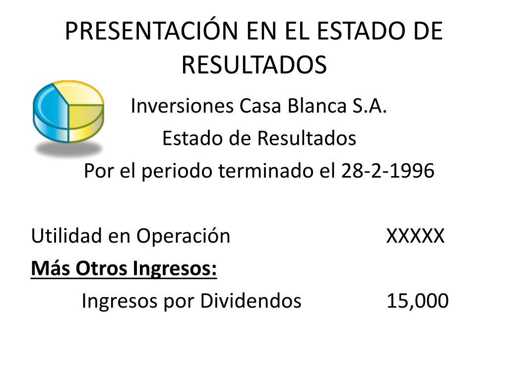 PRESENTACIÓN EN EL ESTADO DE RESULTADOS