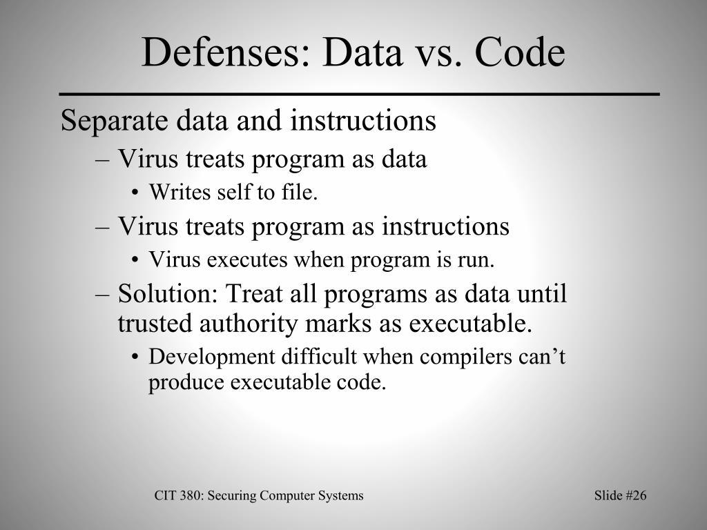 Defenses: Data vs. Code