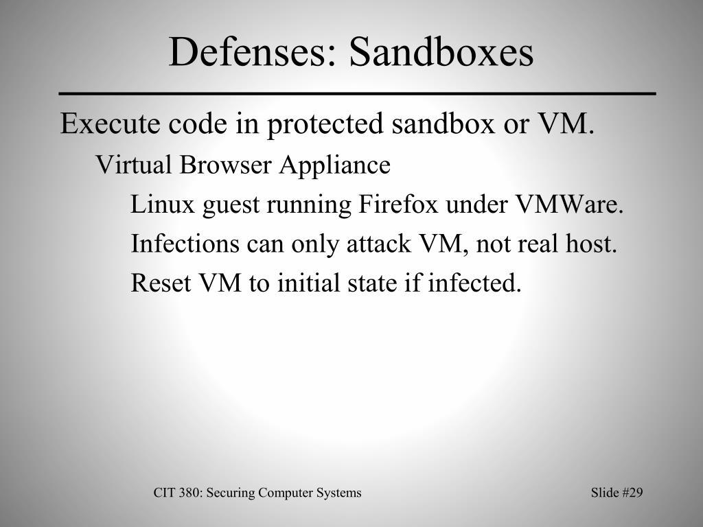 Defenses: Sandboxes