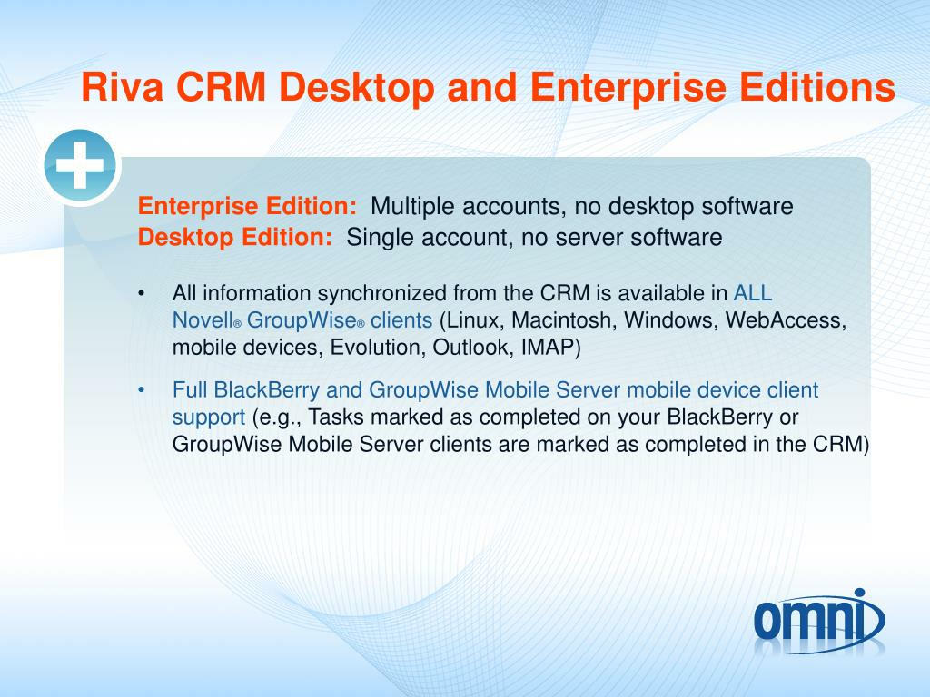 Riva CRM Desktop and Enterprise Editions