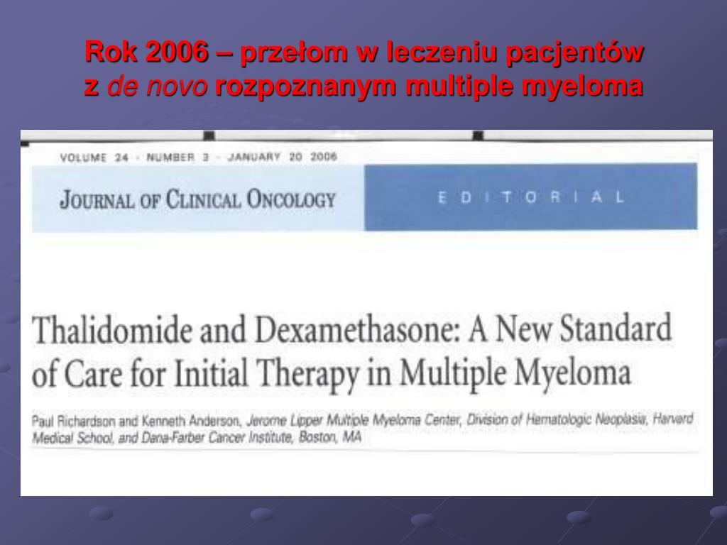 Rok 2006 – przełom w leczeniu pacjentów