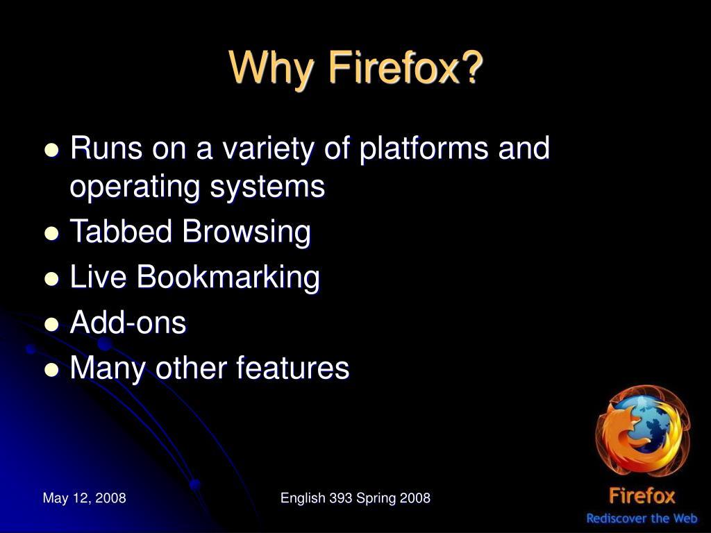 Why Firefox?