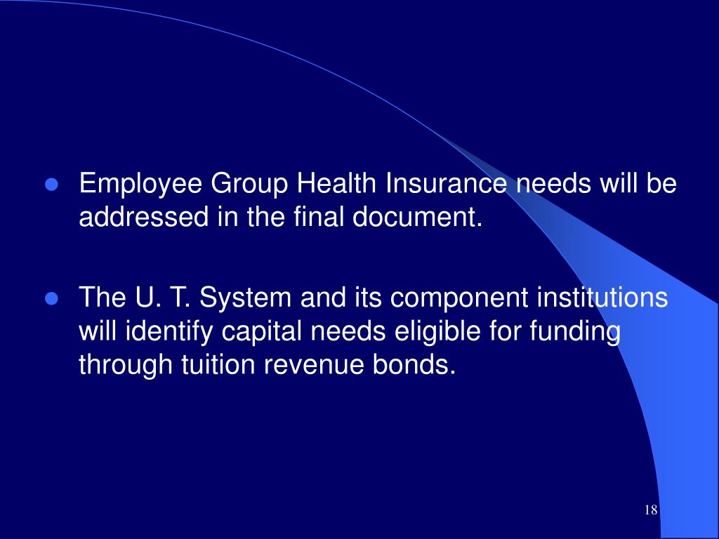 Employee Group Health Insurance needs will be addressed in the final document.