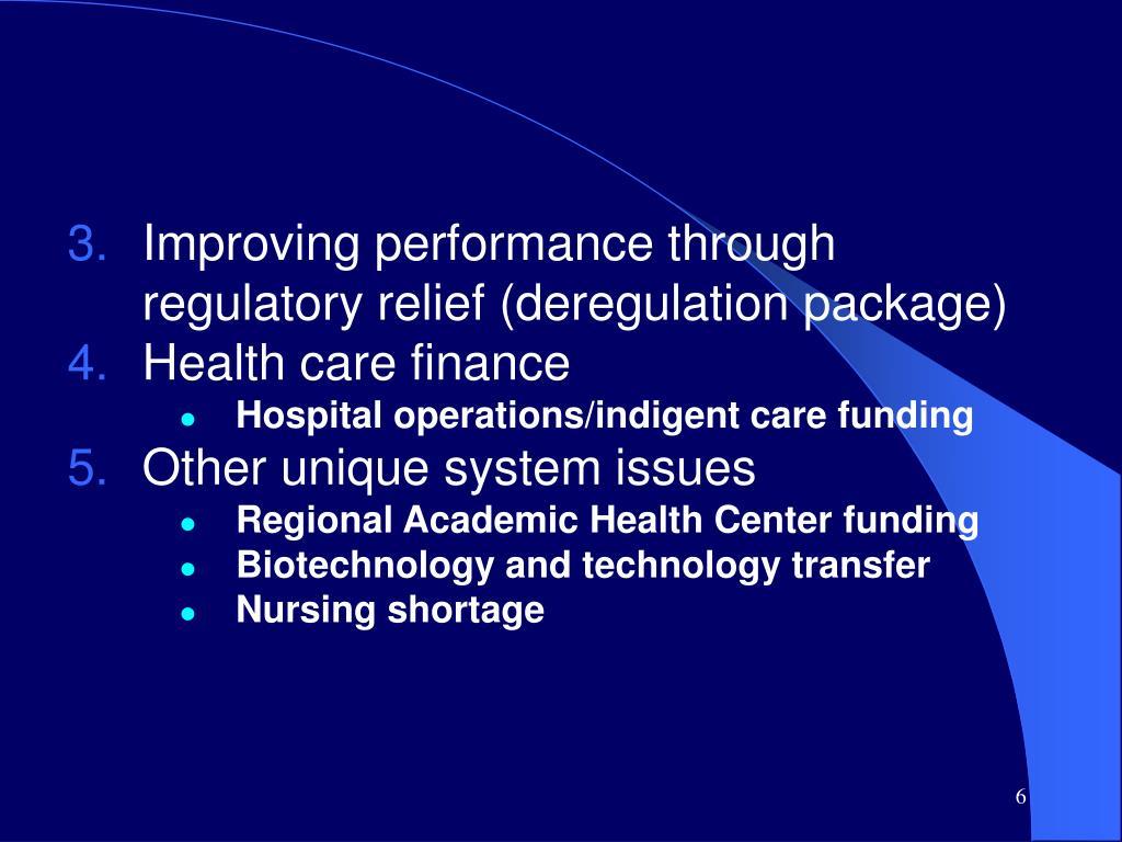 Improving performance through regulatory relief (deregulation package)