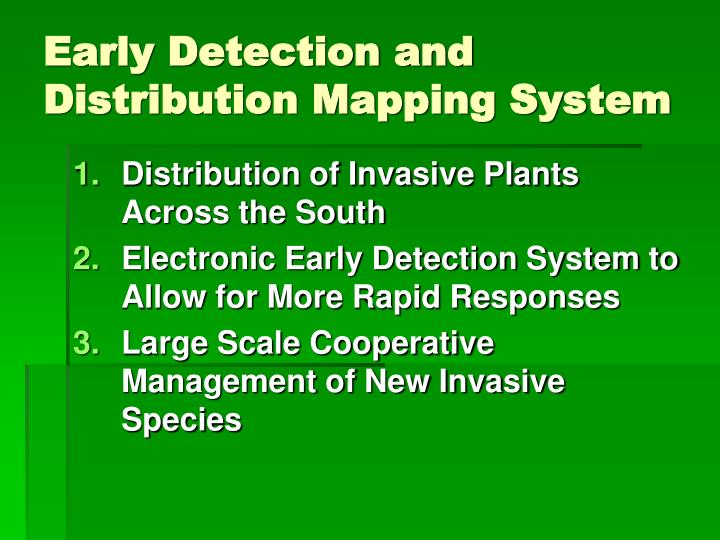 Early detection and distribution mapping system