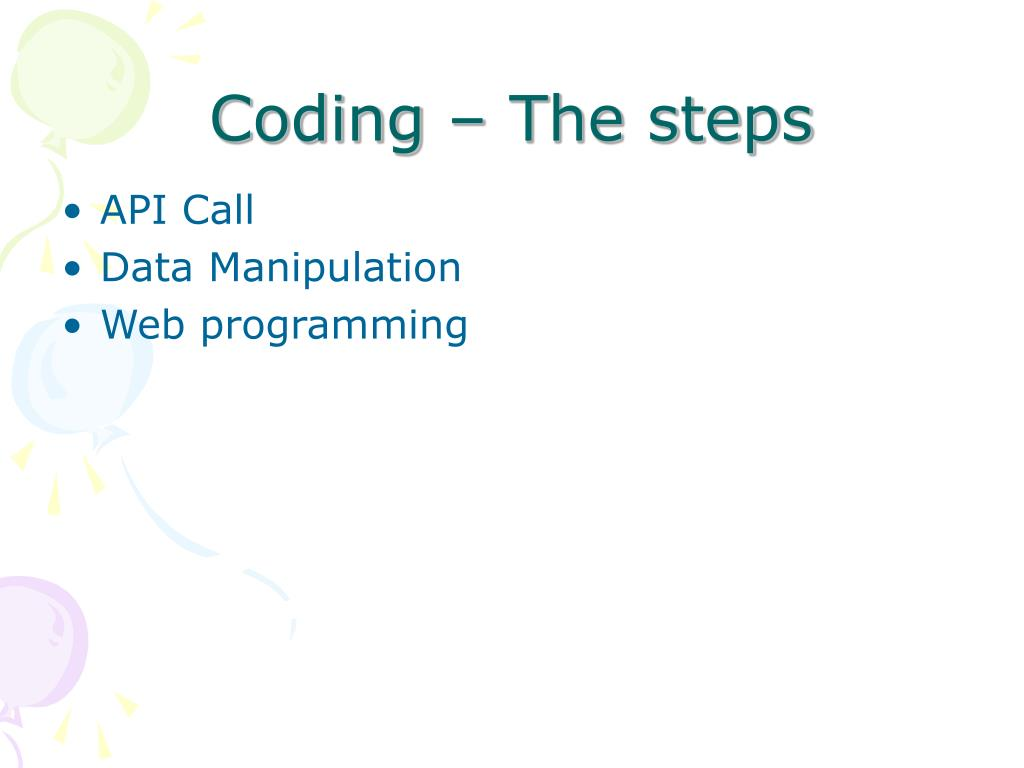 Coding – The steps