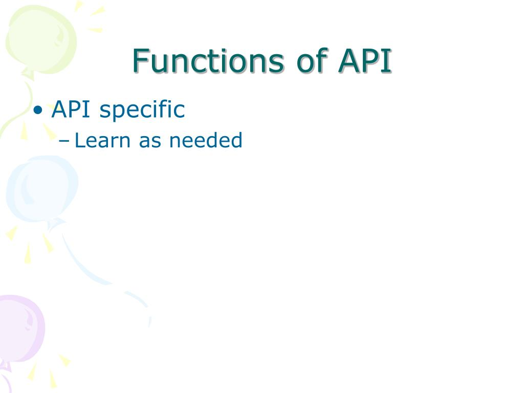 Functions of API