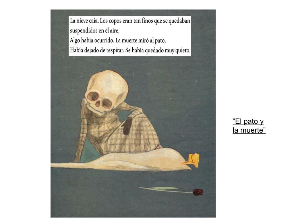 """""""El pato y la muerte"""""""