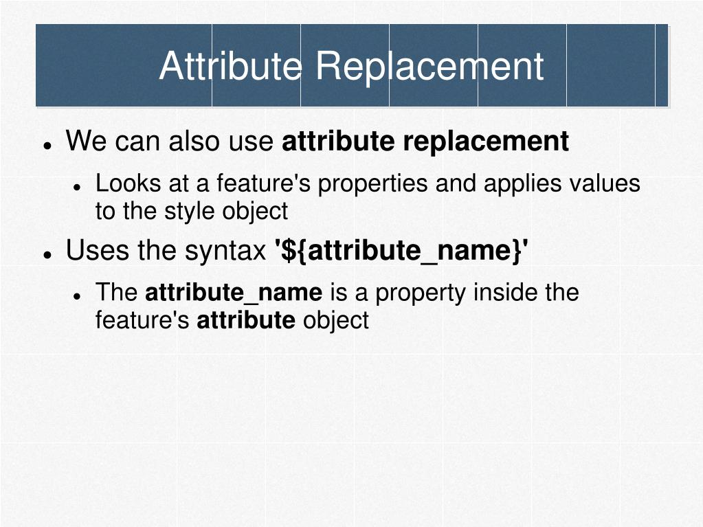 Attribute Replacement