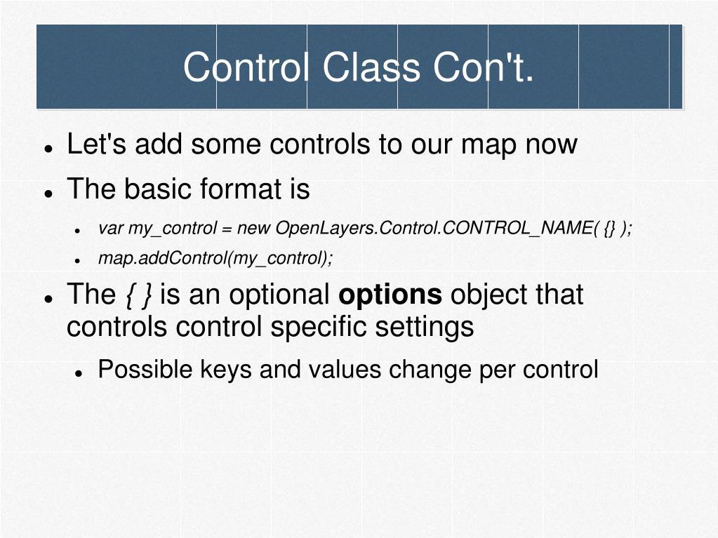 Control Class Con't.