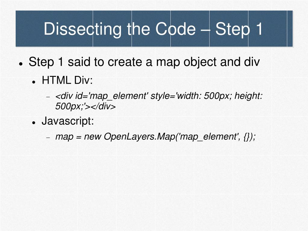 Dissecting the Code – Step 1