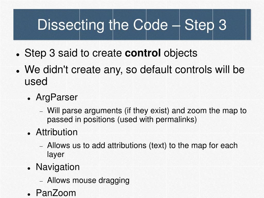 Dissecting the Code – Step 3