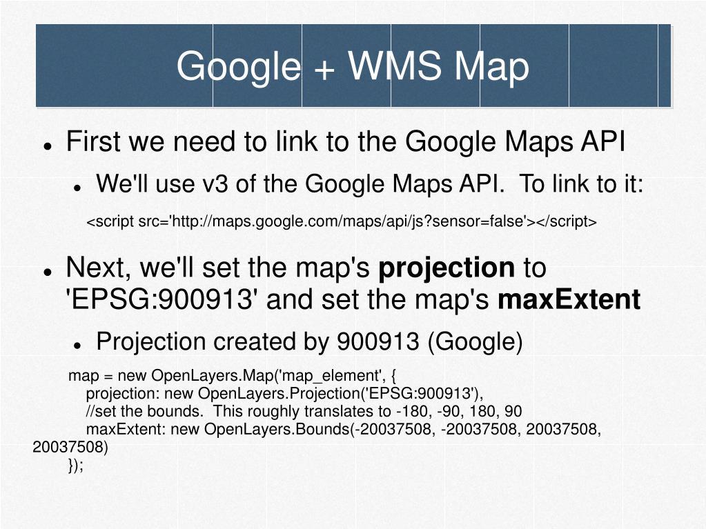 Google + WMS Map